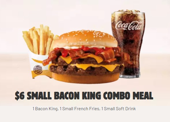 $6 Burger King Small Bacon king Combo Meal