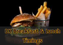 Burger King Breakfast & Lunch Timings